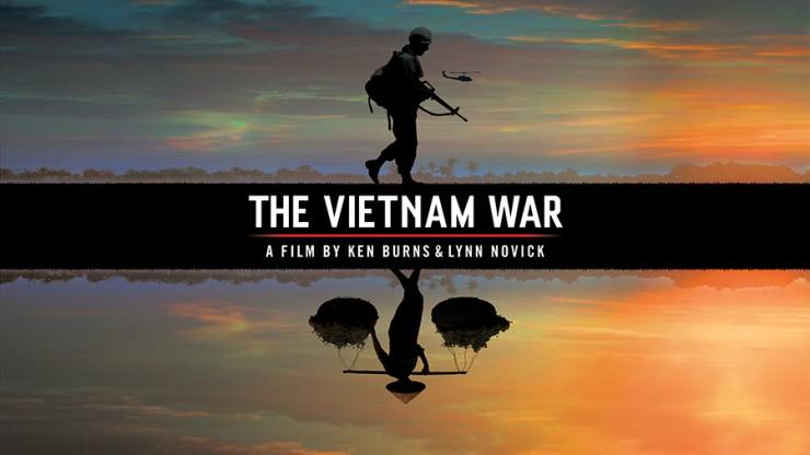 The Vietnam War , A film by Ken Burns and Lynn Novick