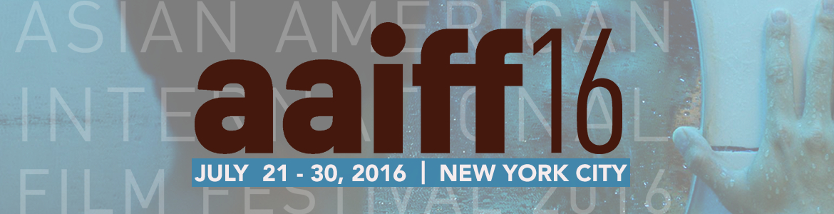 2016 Asian American International Film Festival | New York City