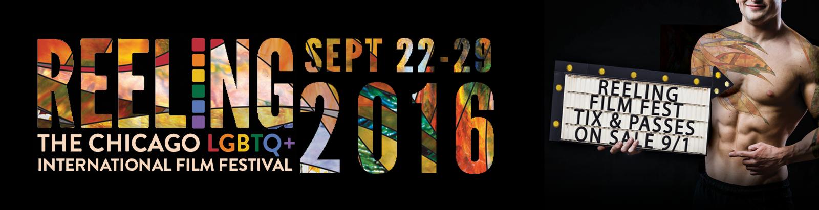 REELING2016: The 34th Chicago LGBTQ+ International Film Festival