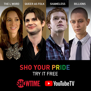 Showtime Networks and YouTube TV proudly sponsos Reeling: The Chicago LGBTQ+ Int'l Film Festival