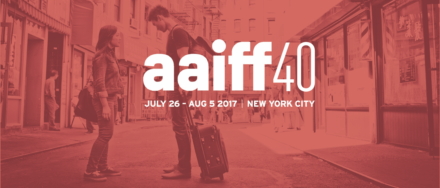 2017 Asian American International Film Festival | New York City