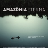 Poster for the Brazilian documentary about the Amazon called Amazonia Eterna
