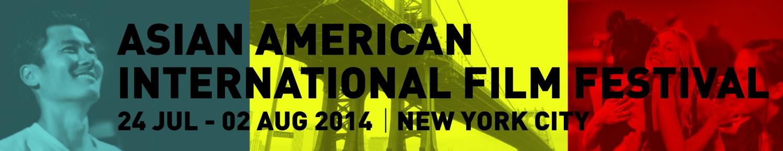 2014 Asian American International Film Festival