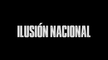 ilusionnacional