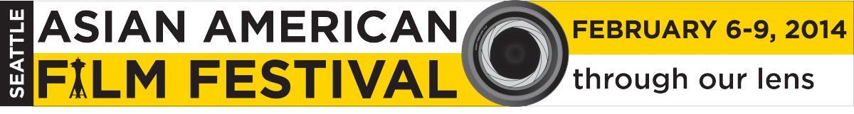 2014 Seattle Asian American Film Festival