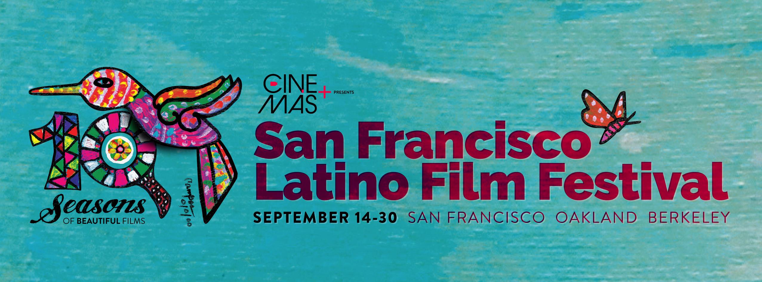 Cine+Mas SF Latino Film Festival 2018