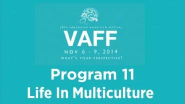 Program 11 - Life in Multiculture